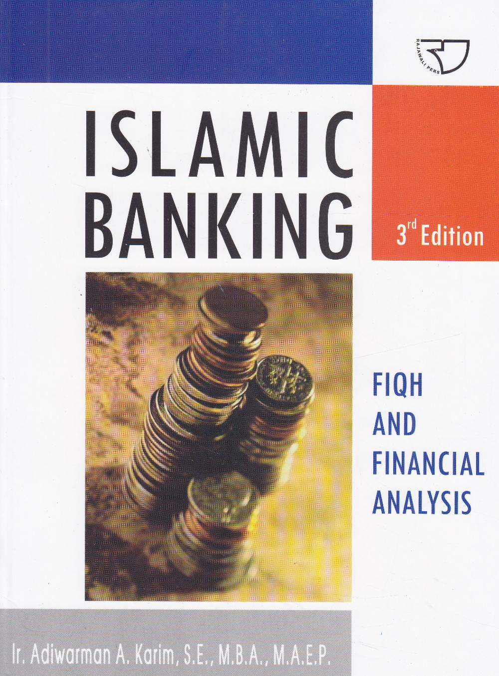Islamic Banking : Fiqih And Financial Analysis